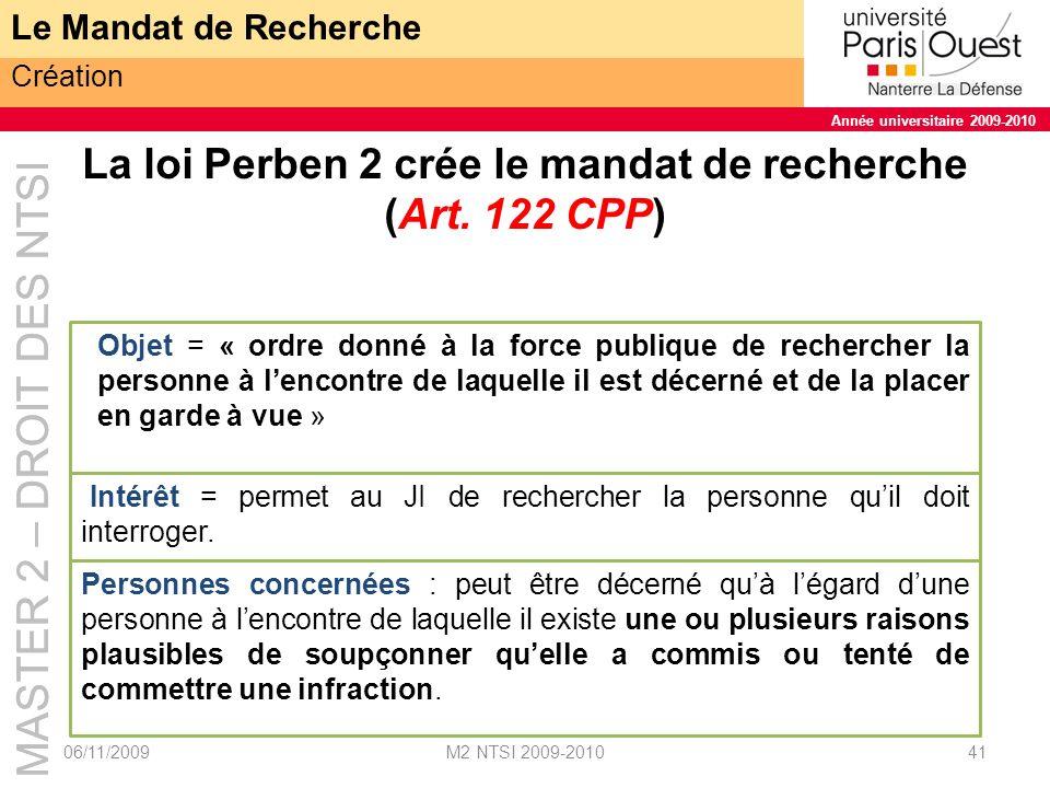 La loi Perben 2 crée le mandat de recherche (Art. 122 CPP)