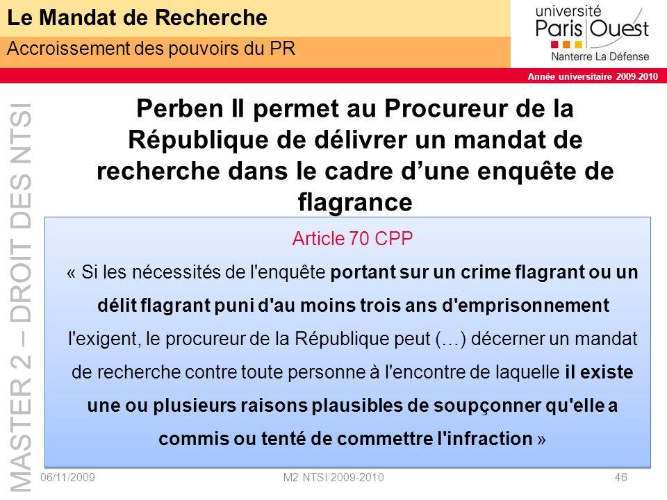 Le Mandat de Recherche Accroissement des pouvoirs du PR.