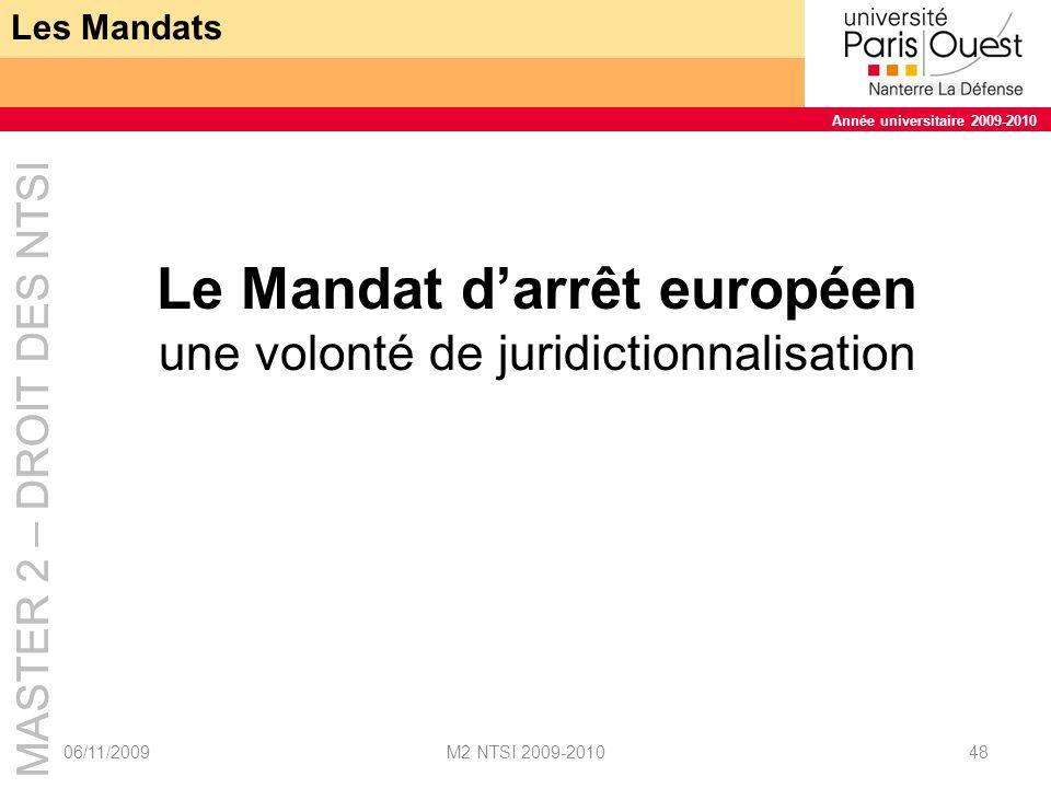 Le Mandat d'arrêt européen une volonté de juridictionnalisation