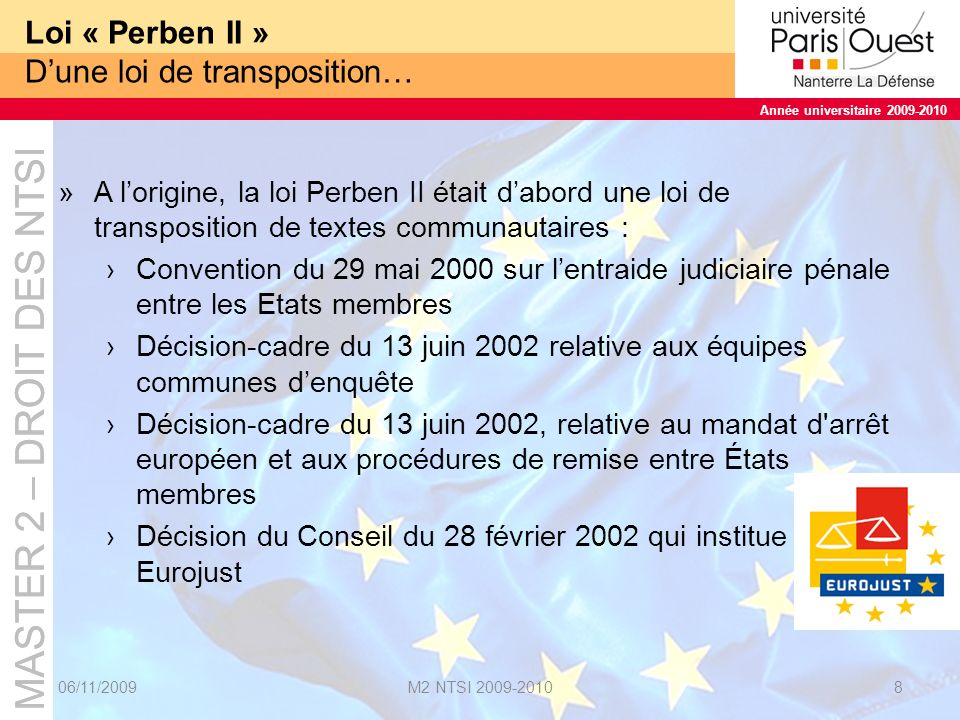 Loi « Perben II » D'une loi de transposition…