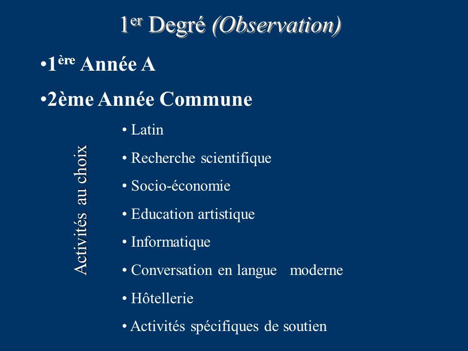 1er Degré (Observation)