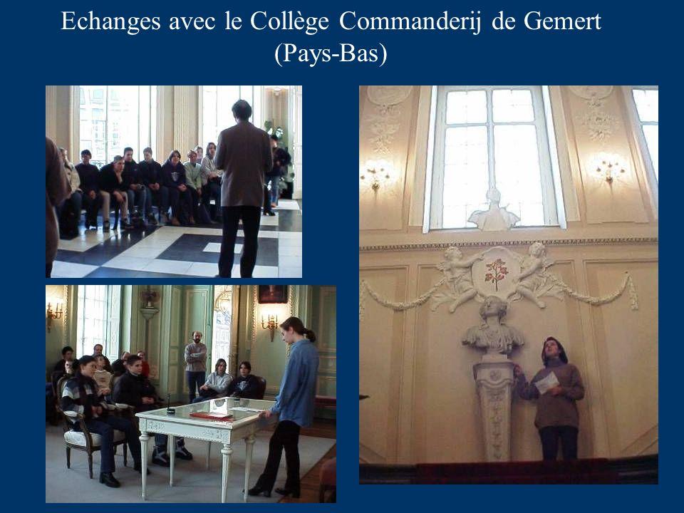Echanges avec le Collège Commanderij de Gemert (Pays-Bas)