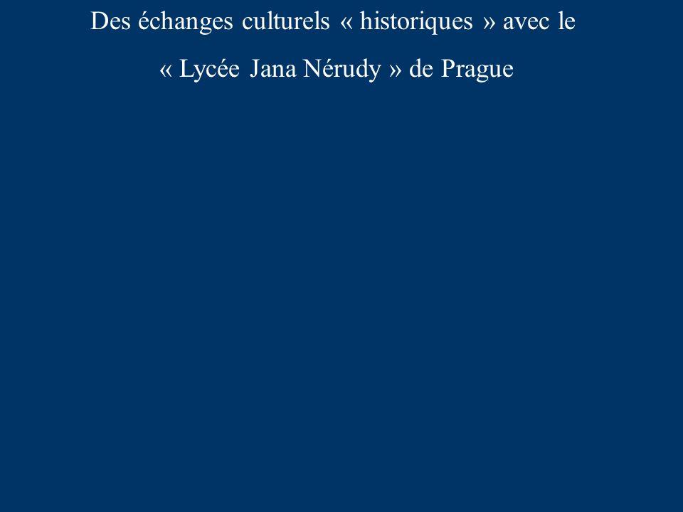 Des échanges culturels « historiques » avec le