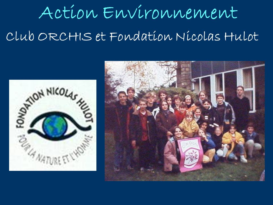 Club ORCHIS et Fondation Nicolas Hulot