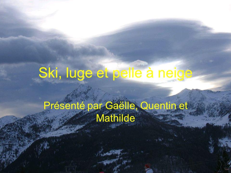 Ski, luge et pelle à neige