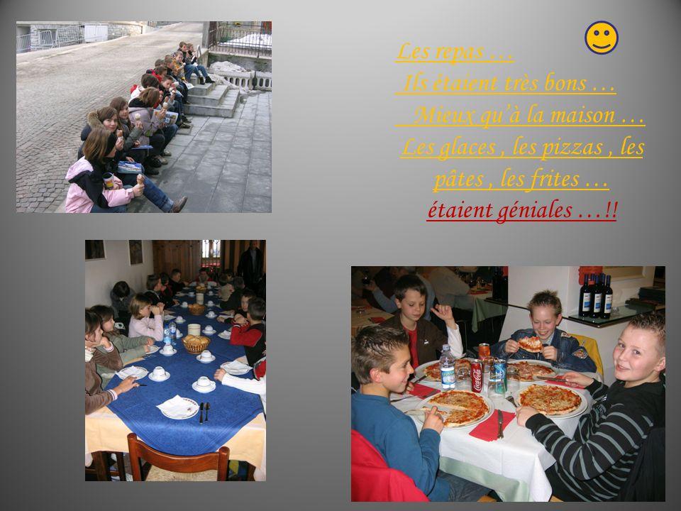 Les repas … Ils étaient très bons … Mieux qu'à la maison … Les glaces , les pizzas , les pâtes , les frites … étaient géniales …!!