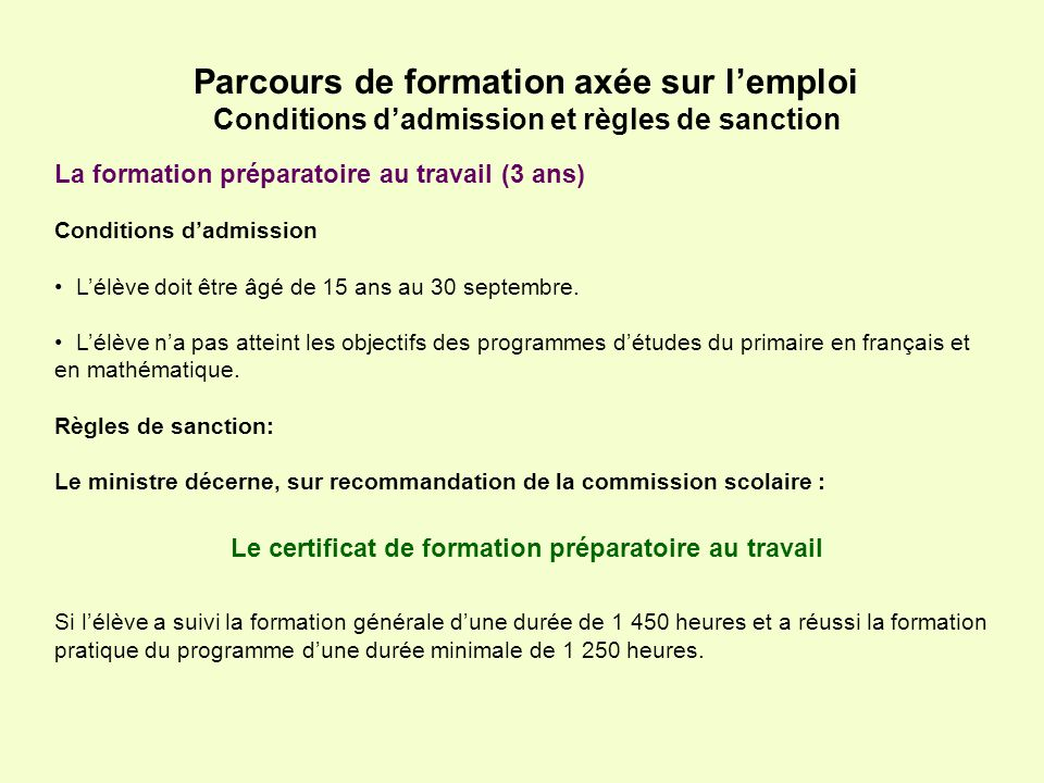 Conditions d'admission et règles de sanction