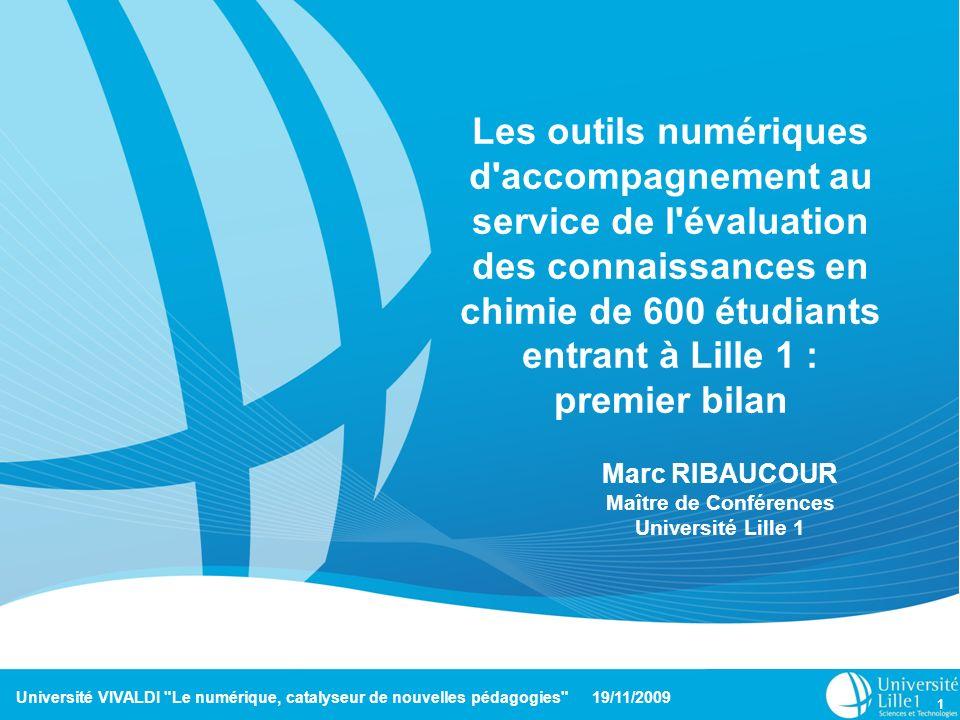 Les outils numériques d accompagnement au service de l évaluation des connaissances en chimie de 600 étudiants entrant à Lille 1 : premier bilan