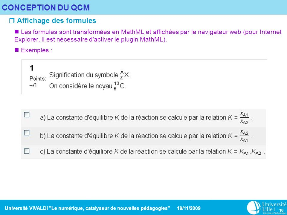 CONCEPTION DU QCM Affichage des formules
