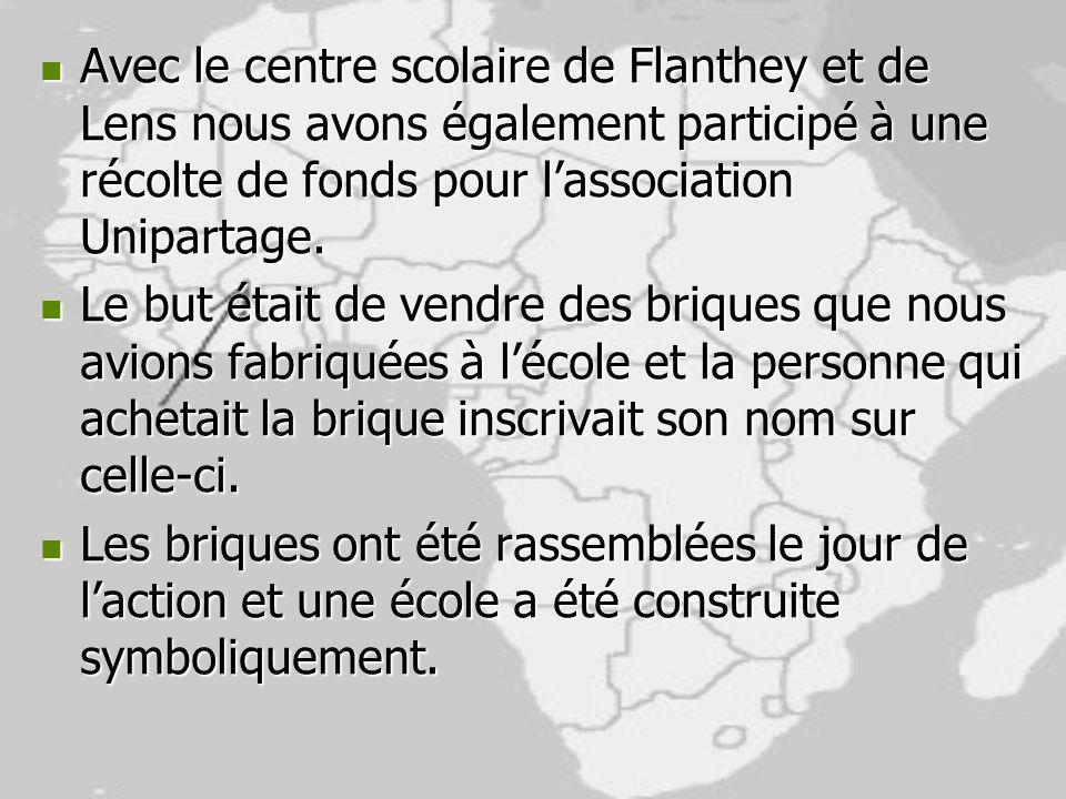 Avec le centre scolaire de Flanthey et de Lens nous avons également participé à une récolte de fonds pour l'association Unipartage.