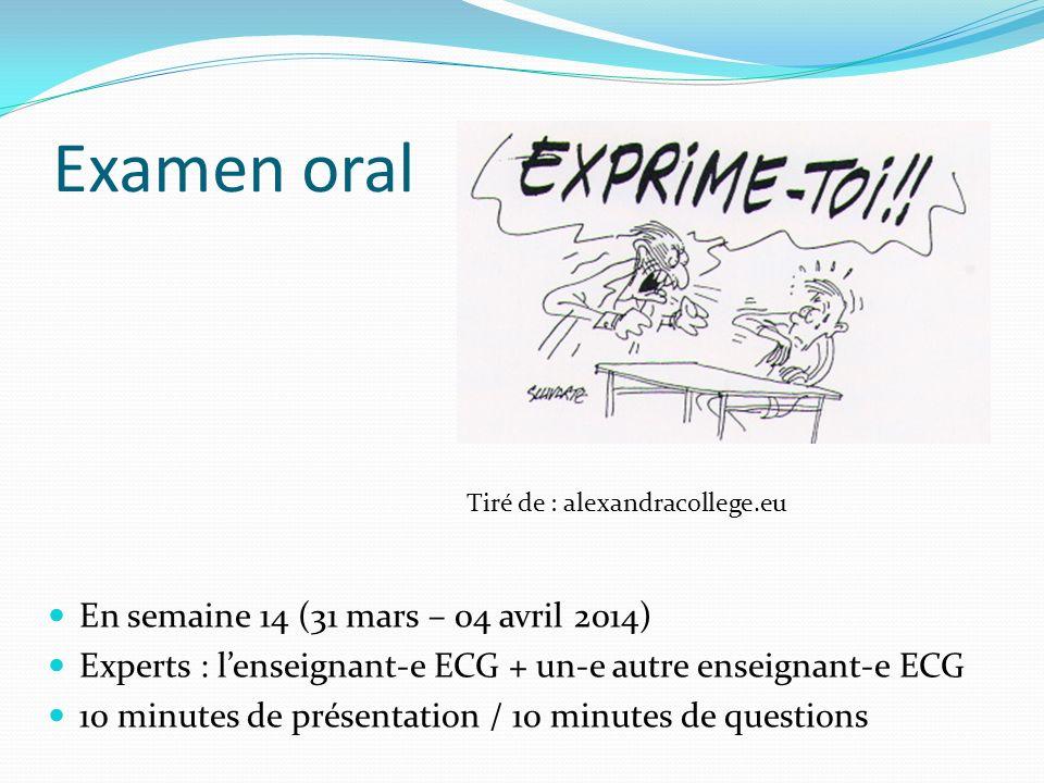 Examen oral En semaine 14 (31 mars – 04 avril 2014)