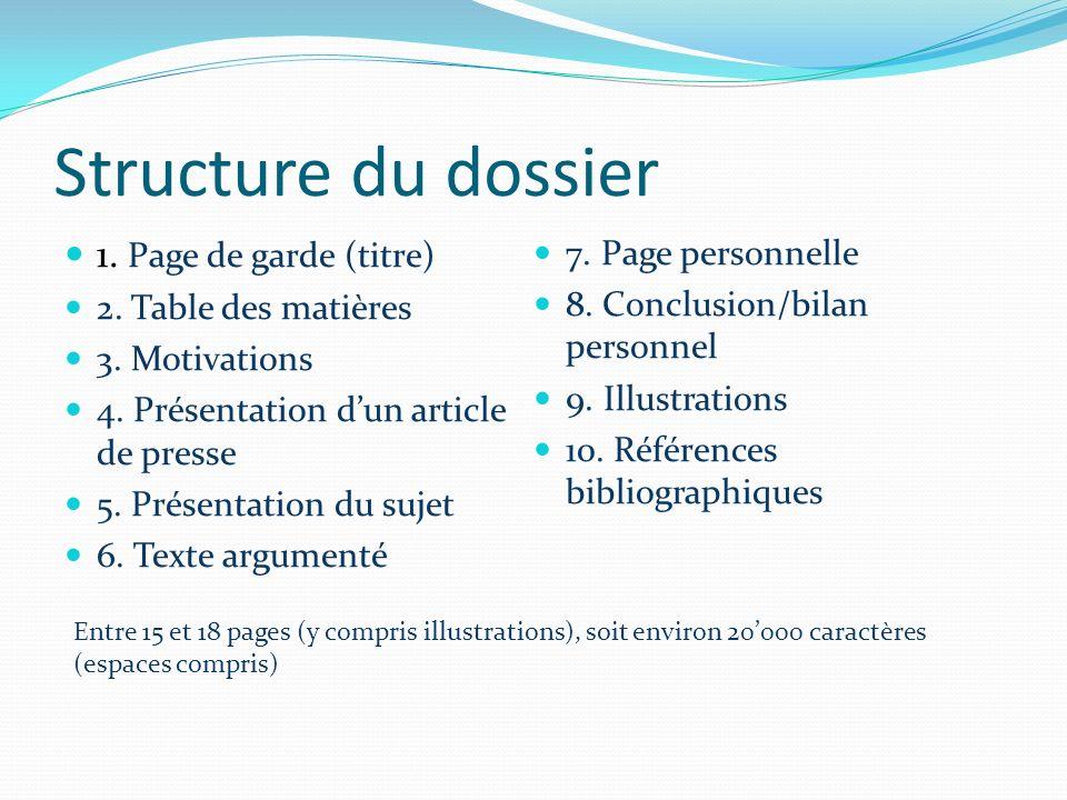 Structure du dossier 1. Page de garde (titre) 7. Page personnelle