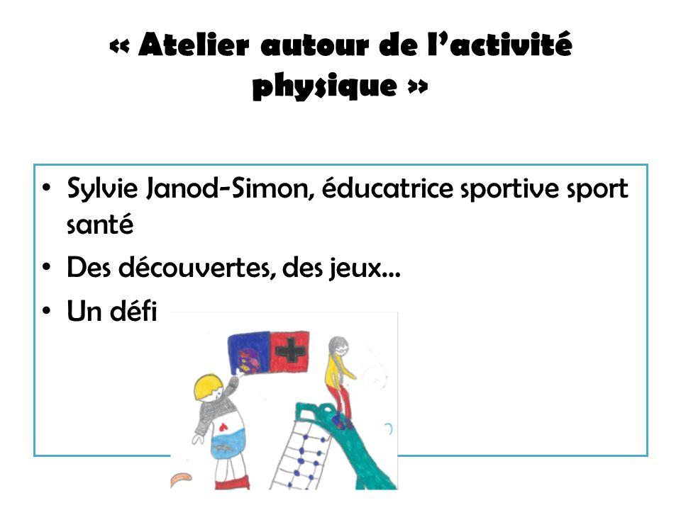 « Atelier autour de l'activité physique »