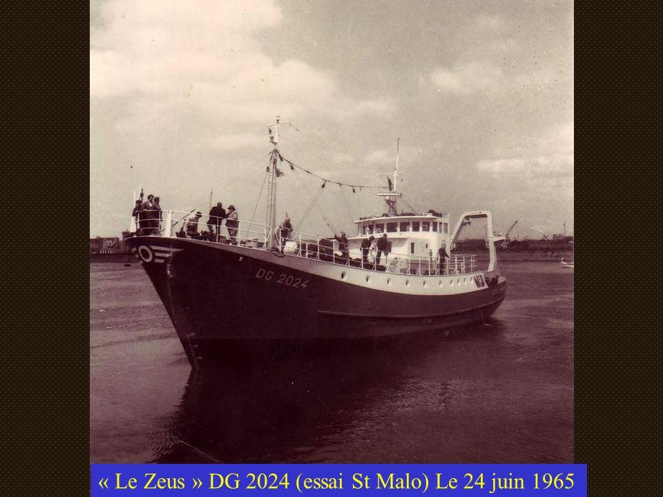 « Le Zeus » DG 2024 (essai St Malo) Le 24 juin 1965
