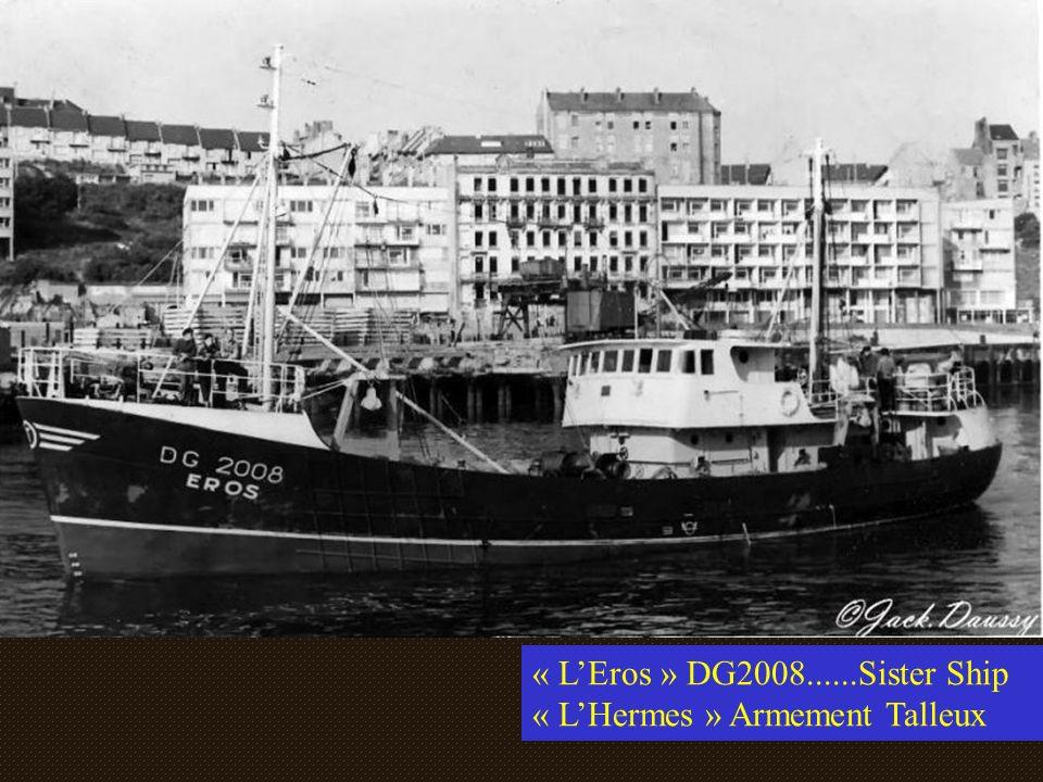 « L'Eros » DG2008......Sister Ship « L'Hermes » Armement Talleux