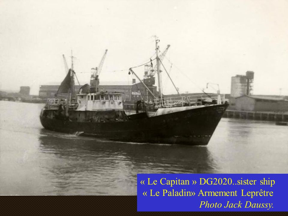 « Le Capitan » DG2020..sister ship