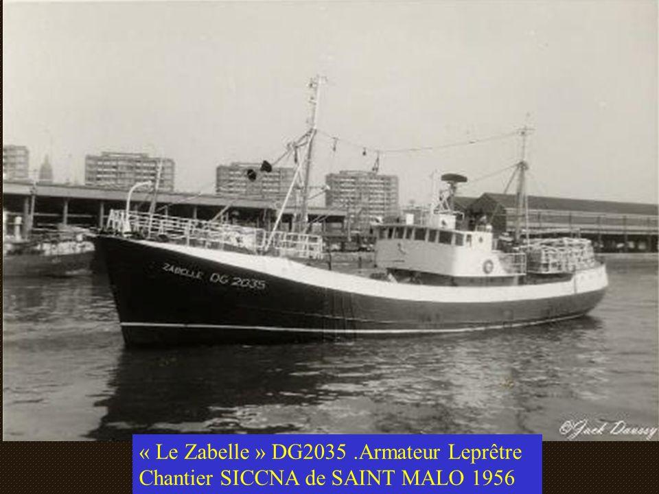 « Le Zabelle » DG2035 .Armateur Leprêtre