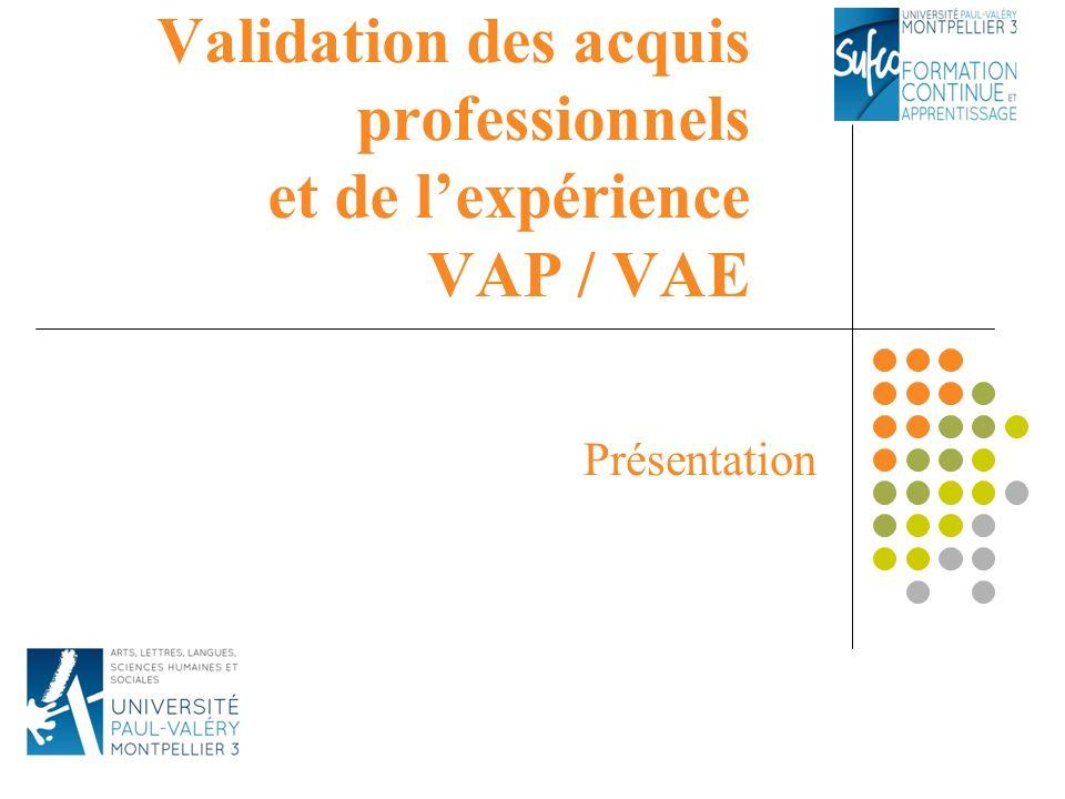 Validation des acquis professionnels et de l'expérience VAP / VAE