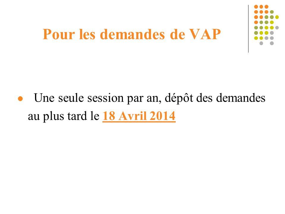 Pour les demandes de VAP