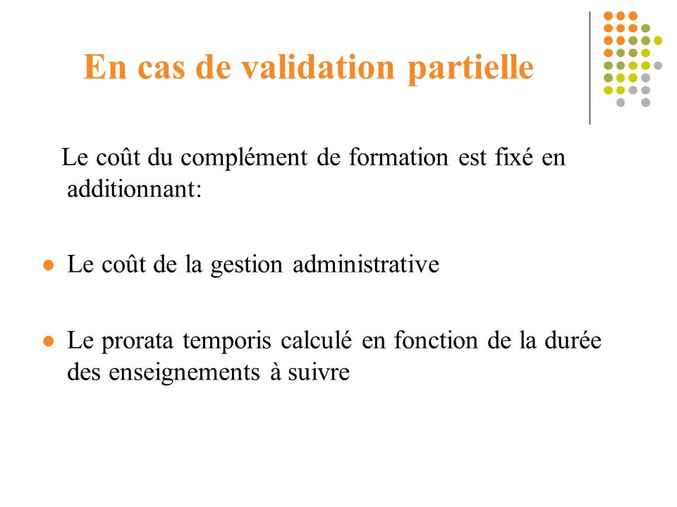 En cas de validation partielle