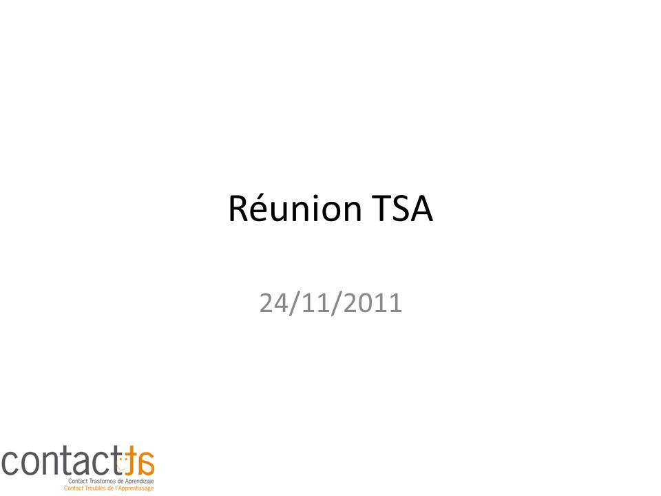 Réunion TSA 24/11/2011