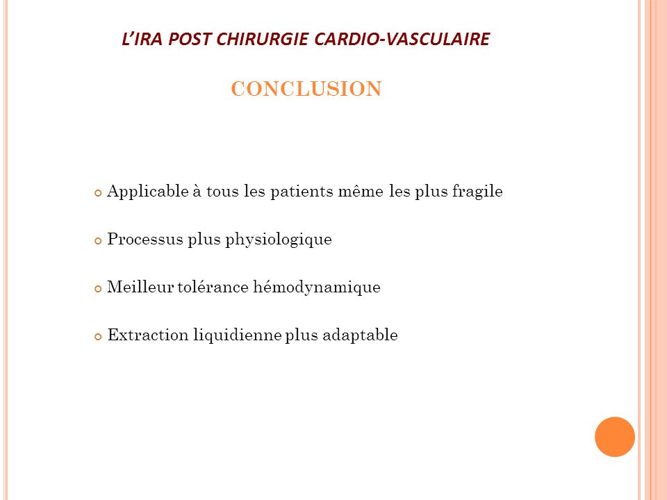 L'IRA POST CHIRURGIE CARDIO-VASCULAIRE CONCLUSION