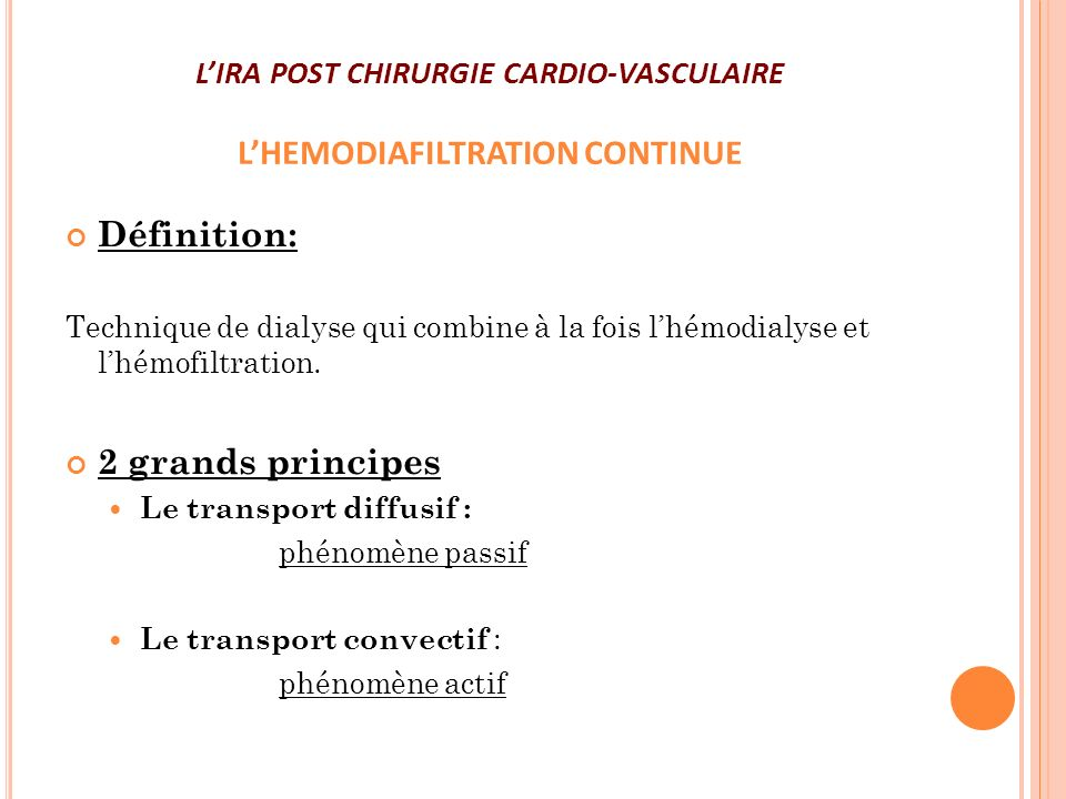 L'IRA POST CHIRURGIE CARDIO-VASCULAIRE L'HEMODIAFILTRATION CONTINUE