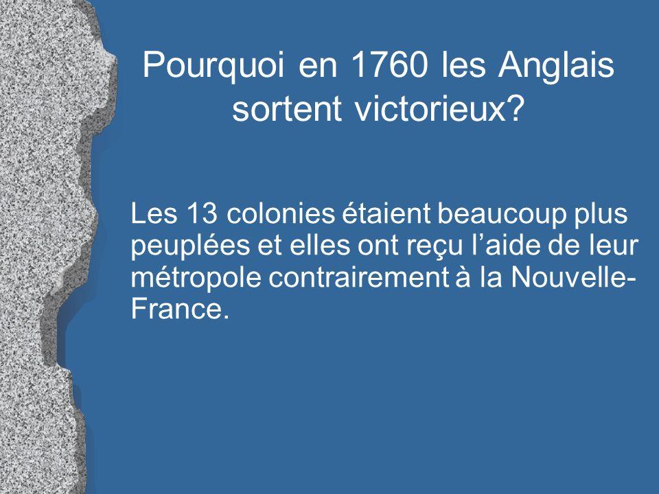 Pourquoi en 1760 les Anglais sortent victorieux