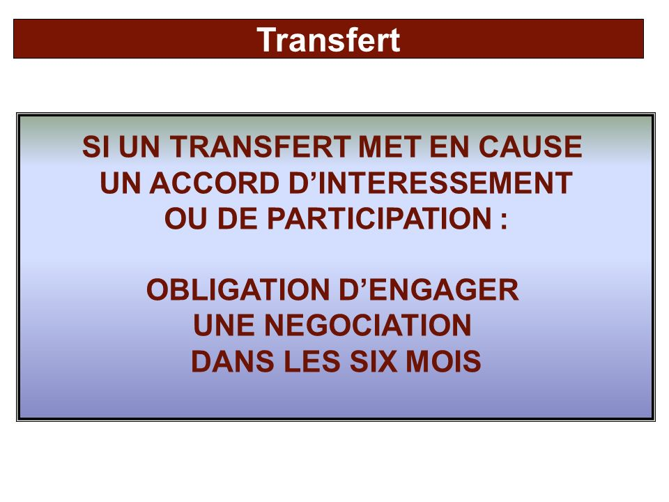 SI UN TRANSFERT MET EN CAUSE UN ACCORD D'INTERESSEMENT