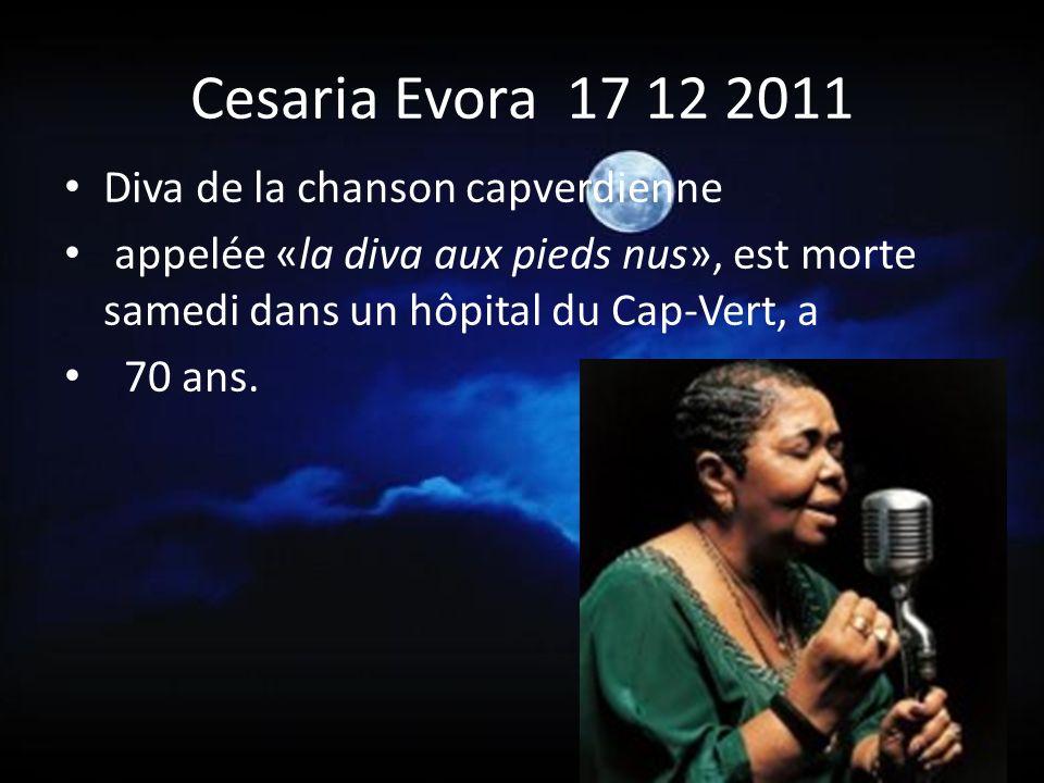 Cesaria Evora 17 12 2011 Diva de la chanson capverdienne
