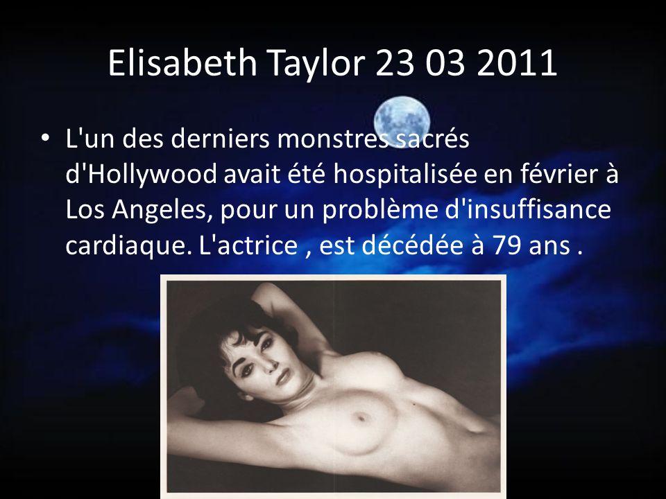 Elisabeth Taylor 23 03 2011