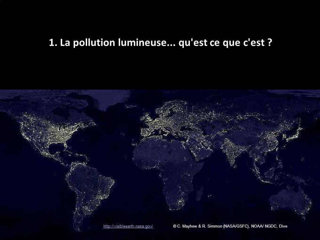 1. La pollution lumineuse... qu est ce que c est