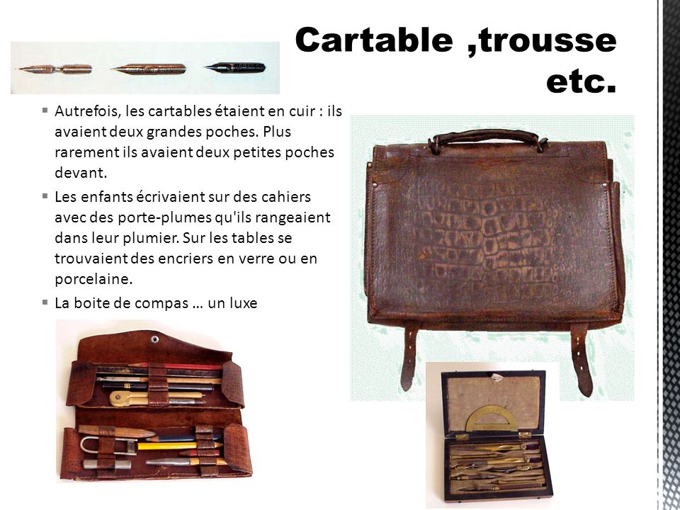 Cartable ,trousse etc.