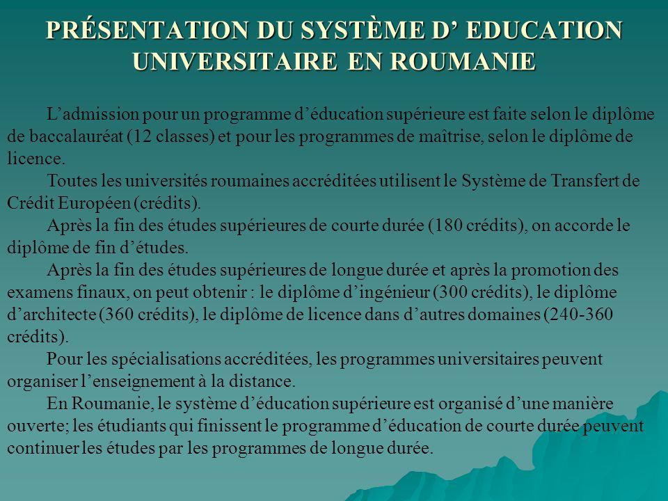 PRÉSENTATION DU SYSTÈME D' EDUCATION UNIVERSITAIRE EN ROUMANIE