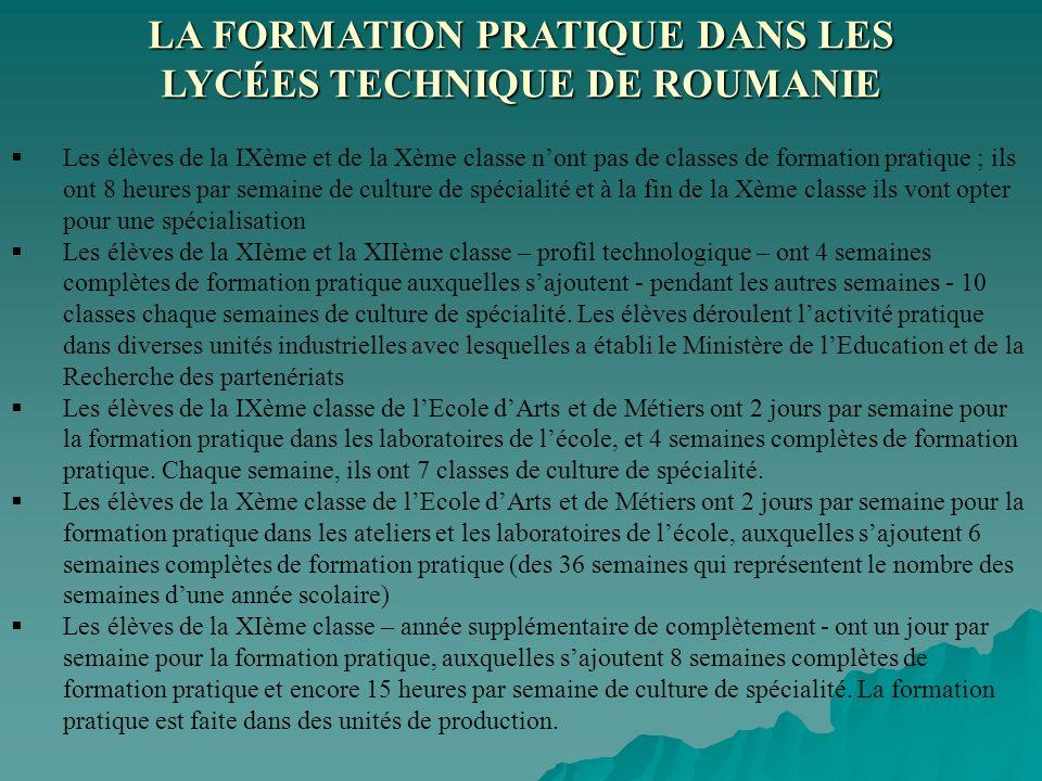LA FORMATION PRATIQUE DANS LES LYCÉES TECHNIQUE DE ROUMANIE
