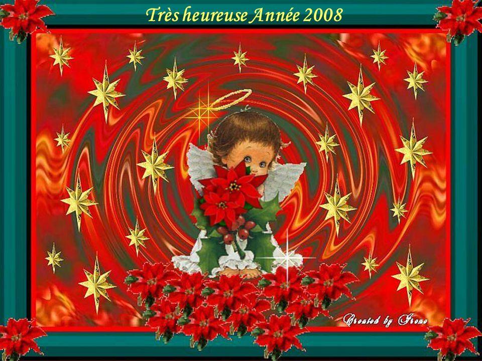 Très heureuse Année 2008