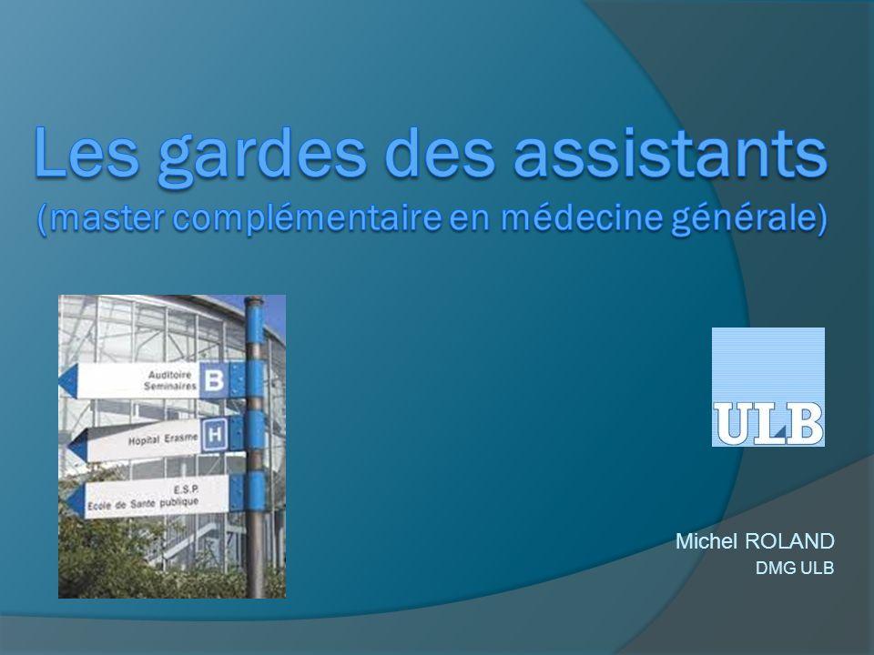 Les gardes des assistants (master complémentaire en médecine générale)