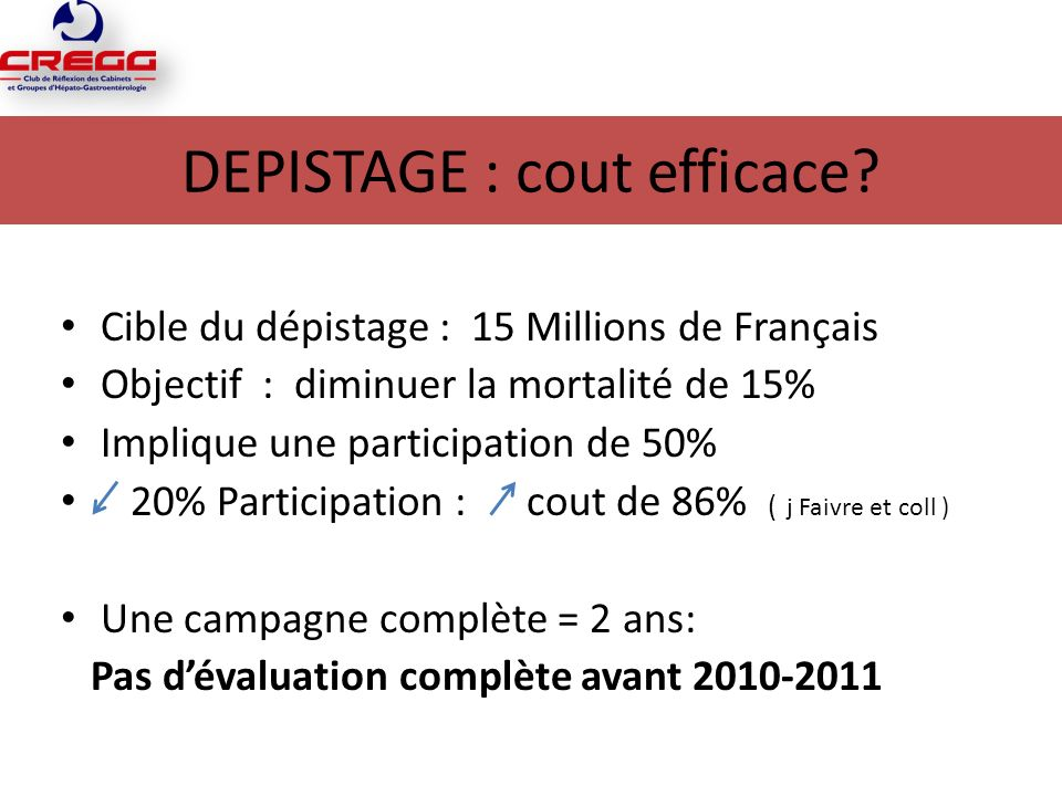 DEPISTAGE : cout efficace