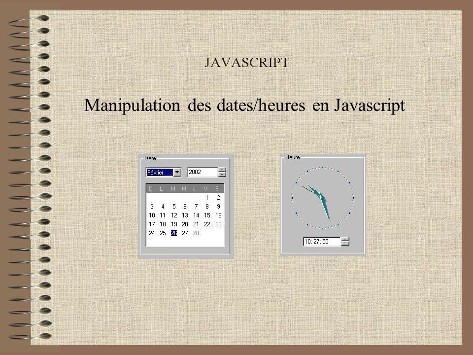 Manipulation des dates/heures en Javascript