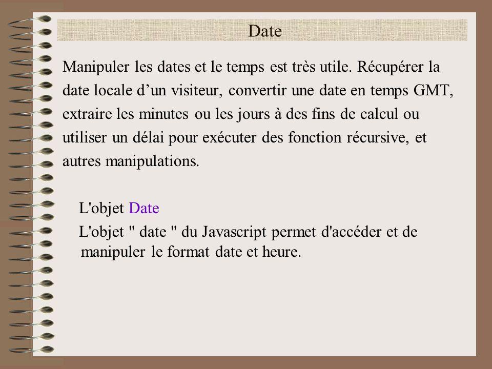Date Manipuler les dates et le temps est très utile. Récupérer la