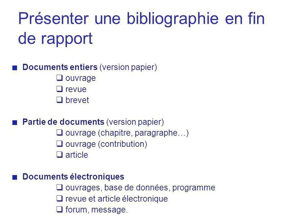 Présenter une bibliographie en fin de rapport