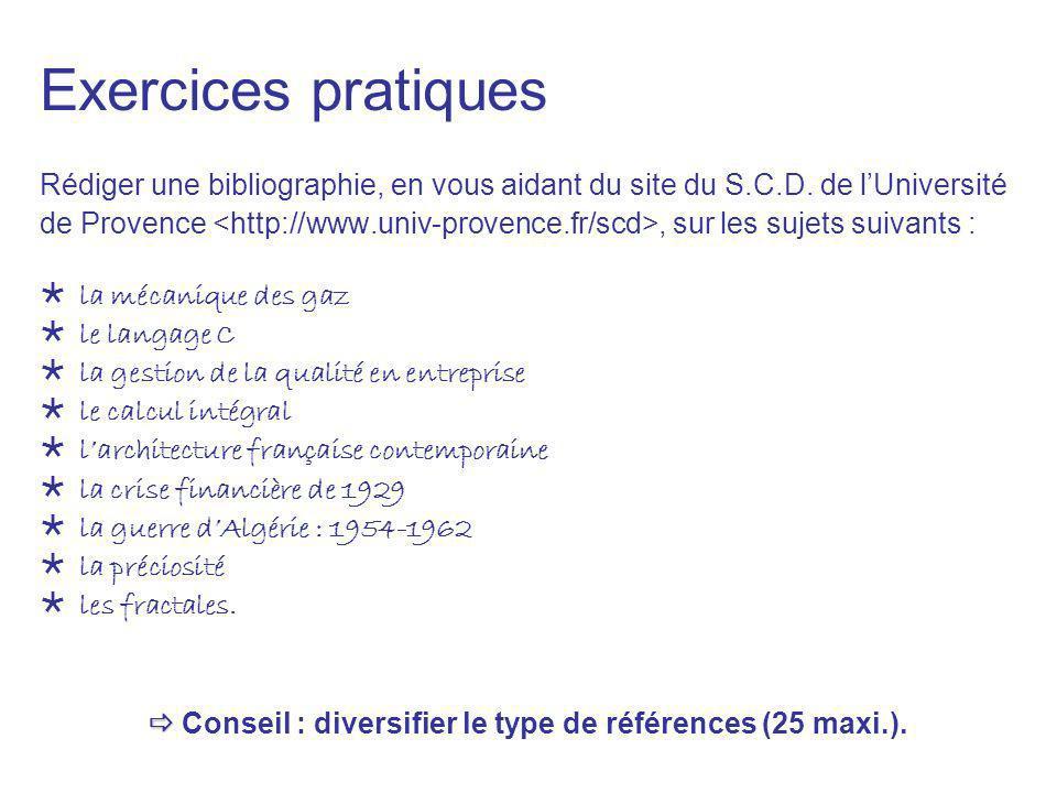  Conseil : diversifier le type de références (25 maxi.).