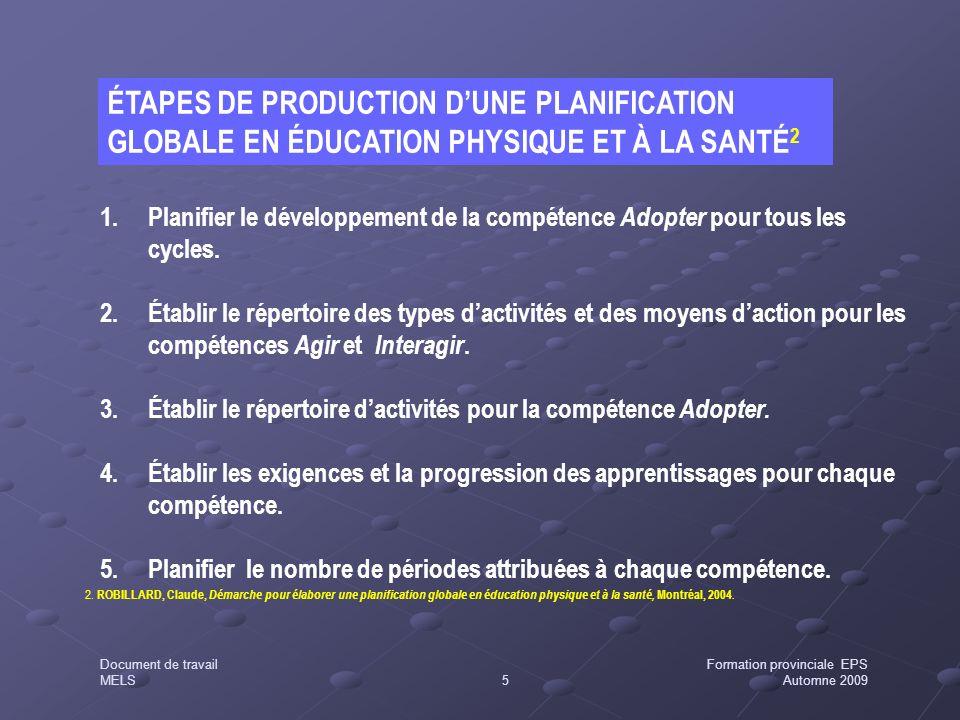 ÉTAPES DE PRODUCTION D'UNE PLANIFICATION GLOBALE EN ÉDUCATION PHYSIQUE ET À LA SANTÉ2