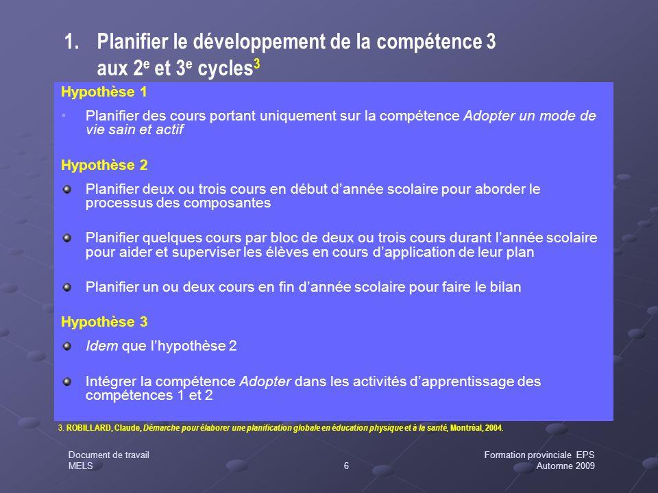Planifier le développement de la compétence 3 aux 2e et 3e cycles3