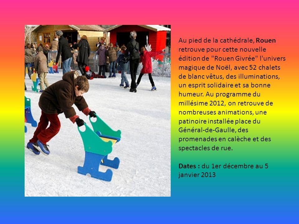 Au pied de la cathédrale, Rouen retrouve pour cette nouvelle édition de Rouen Givrée l univers magique de Noël, avec 52 chalets de blanc vêtus, des illuminations, un esprit solidaire et sa bonne humeur. Au programme du millésime 2012, on retrouve de nombreuses animations, une patinoire installée place du Général-de-Gaulle, des promenades en calèche et des spectacles de rue.