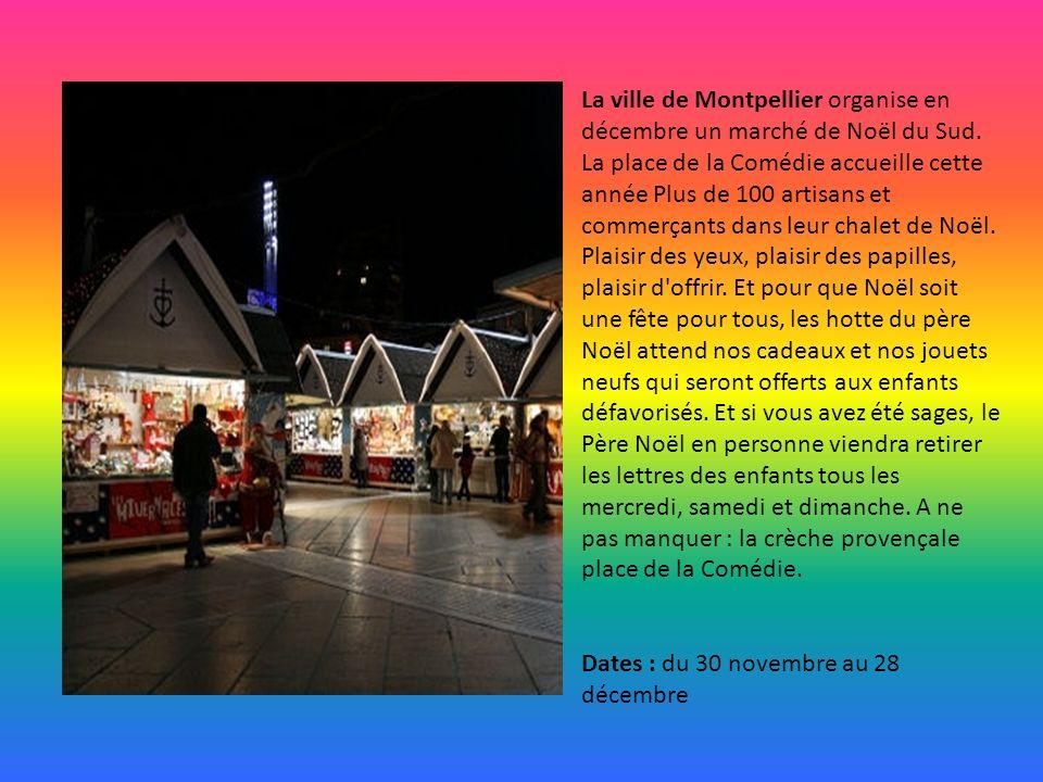 La ville de Montpellier organise en décembre un marché de Noël du Sud