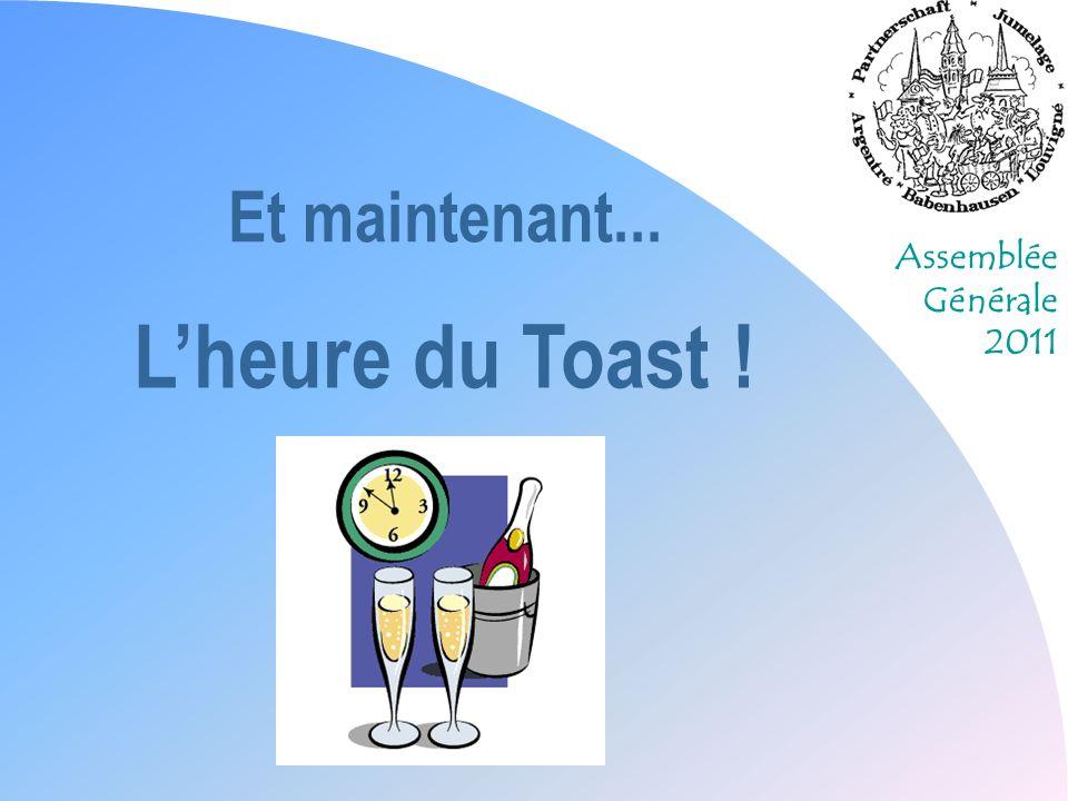 Et maintenant... L'heure du Toast !