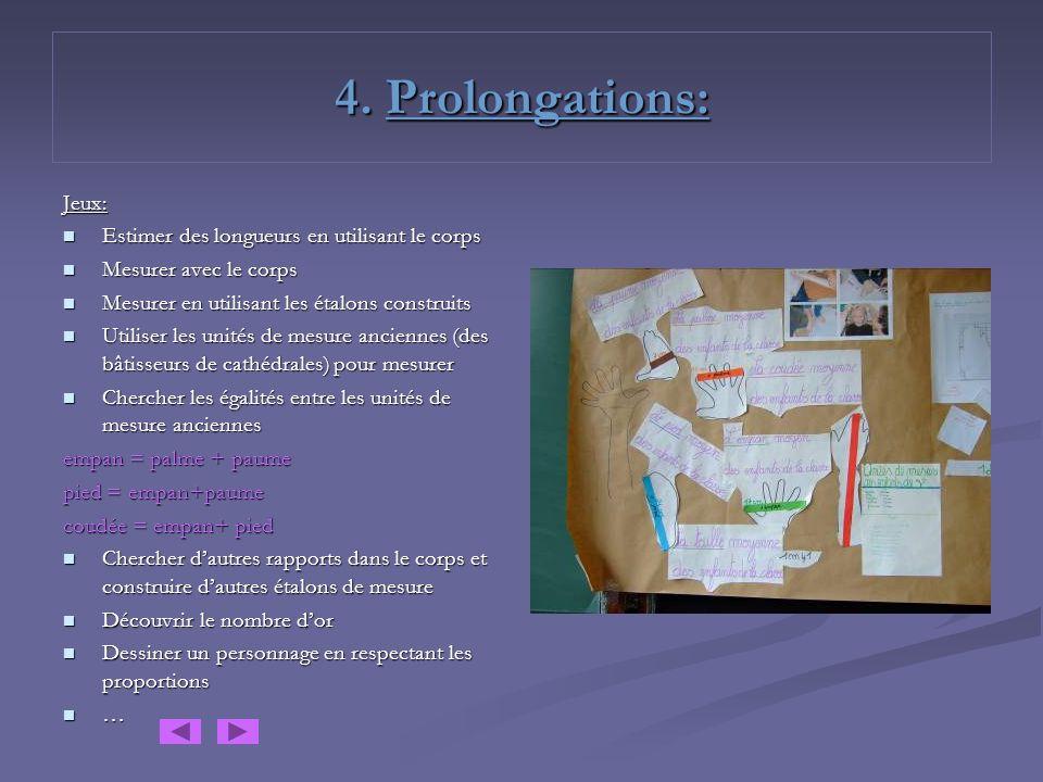 4. Prolongations: Jeux: Estimer des longueurs en utilisant le corps