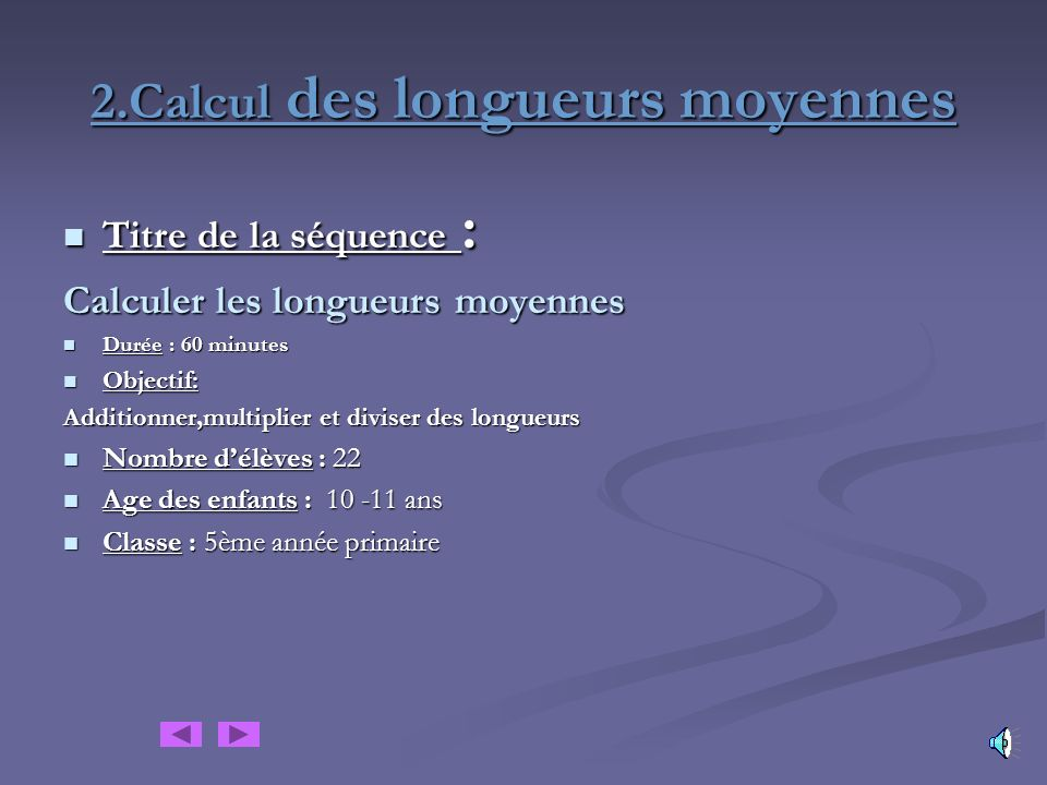 2.Calcul des longueurs moyennes