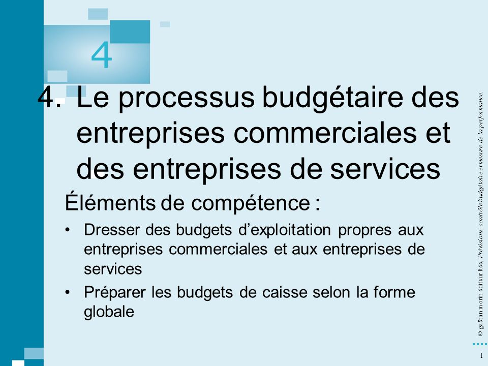 4 4. Le processus budgétaire des entreprises commerciales et des entreprises de services.